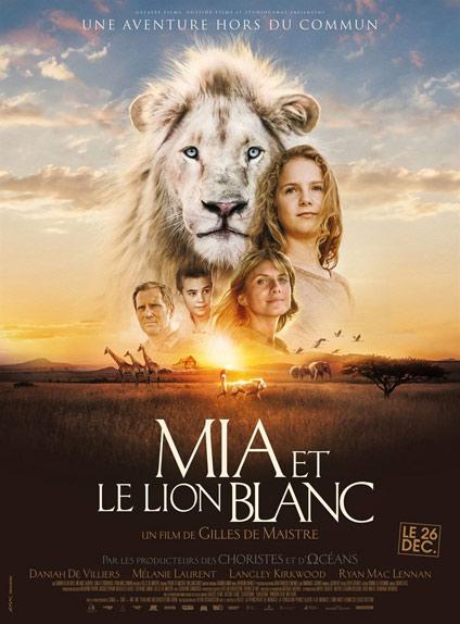 N°5 - Mia et le Lion Blanc : 150 182 entrées