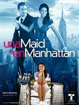 Amour à Manhattan (Una maid en Manhattan) Saison 1 Streaming