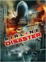 Désastre Compagnie Aérienne - Airline Disaster (2011)