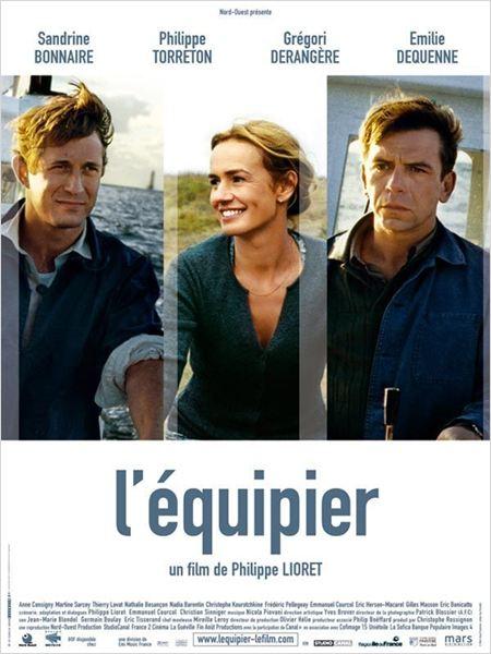 L'Equipier : affiche Gregori Derangère, Philippe Lioret, Philippe Torreton, Sandrine Bonnaire